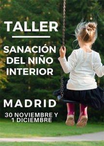 TALLER DE SANACIÓN DEL NIÑO INTERIOR – 30 de Noviembre y 1 de Diciembre – FINCA EL JOYO - Madrid @ FINCA LA RINCONADA